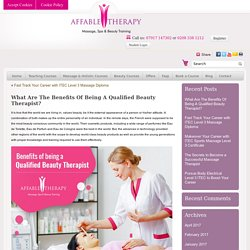 What Are The Benefits Of Being A Qualified Beauty Therapist?