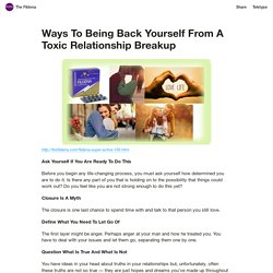 Ways To Being Back Yourself From A Toxic Relationship Breakup