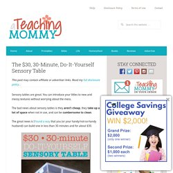 The $30, 30-Minute, Do-It-Yourself Sensory Table - A Teaching Mommy
