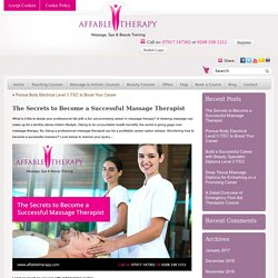 The Secrets to Become a Successful Massage Therapist