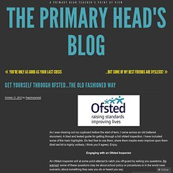 Get yourself through Ofsted…the old fashioned way