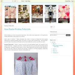 yourweddinglinen: Some Popular Wedding Tablecloths