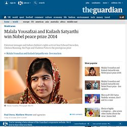 Malala Yousafzai and Kailash Satyarthi win Nobel peace prize 2014