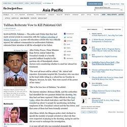 Malala Yousafzai Faces New Taliban Threat