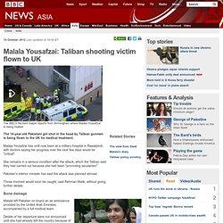 Malala Yousafzai: Taliban shooting victim flown to UK