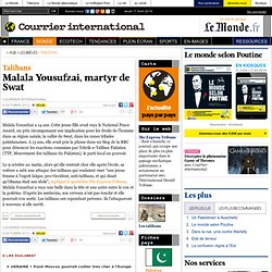 Malala Yousufzai, martyr de Swat