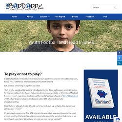 Youth Football and Head Injuries - BadDaddy Publishing