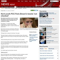 Kent youth PCC Paris Brown's tweets 'not checked'