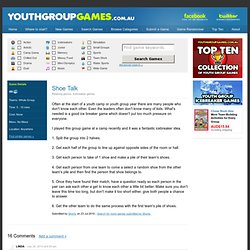 Youth Group Games - Shoe Talk - Relaxing games, Icebreaker games
