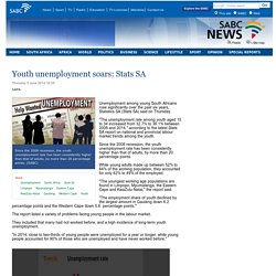 Youth unemployment soars: Stats SA :Thursday 5 June 2014