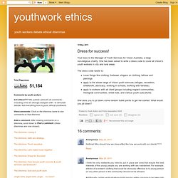 youthwork ethics: Dress for success!