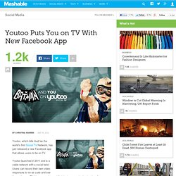Youtoo Puts You on TV With New Facebook App