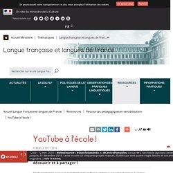 YouTube_YouTube à l'école !_sélections disciplinaires_Ministère de la culture