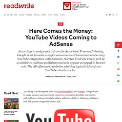 Here Comes the Money: YouTube Videos Coming to AdSense