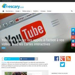YouTube : ajoutez des appels à l'action à vos vidéos