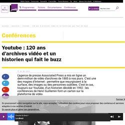 Youtube : 120 ans d'archives vidéo et un historien qui fait le buzz - BABEL OUEB
