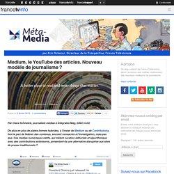 Medium, le YouTube des articles. Nouveau modèle de journalisme
