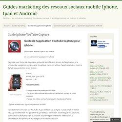 Guides marketing des reseaux sociaux mobile Iphone, Ipad et Android