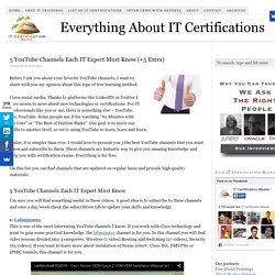 5 YouTube Channels Each IT Expert Must Know (+5 Extra) - IT Certification Master