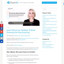 Learn French on YouTube: 11 Great Channels for Free Learning