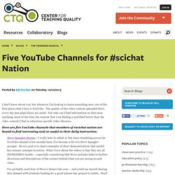 Five YouTube Channels for #scichat Nation