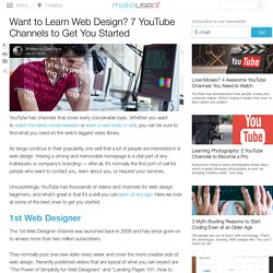 Want to Learn Web Design? 7 YouTube Channels to Get You Started