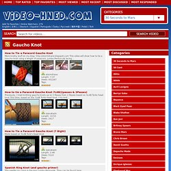 Youtube.com Videos - gaucho knot Videos