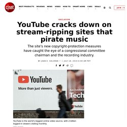 YouTube cracks down on stream-ripping sites that pirate music