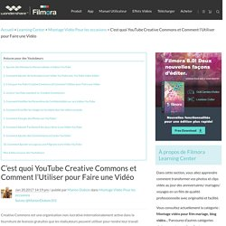 C'est quoi YouTube Creative Commons et Comment l'Utiliser pour Faire une Vidéo