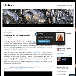 YouTube et les Creative Commons : ce qui change vraiment