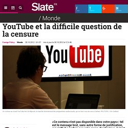 YouTube et la difficile question de la censure