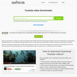 YouTube Downloader - Download Youtube videos for free!