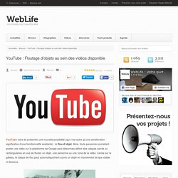 YouTube : Floutage d'objets au sein des vidéos disponible