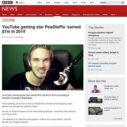 YouTube gaming star PewDiePie 'earned $7m in 2014' - BBC News