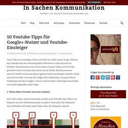 10 Youtube-Tipps für Google+-Nutzer und Youtube-Einsteiger