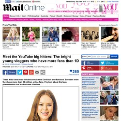 Meet the YouTube big hitters: The bright young vloggers who have more fans that 1D