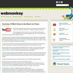 YouTube: HTML5 Video Is No Match for Flash