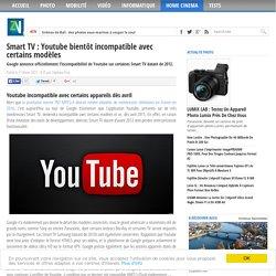 Smart TV : Youtube bientôt incompatible avec certains modèles