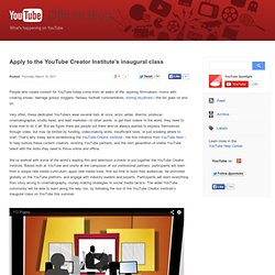 Apply to the YouTube Creator Institute's inaugural class