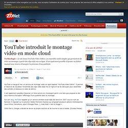 YouTube introduit le montage vidéo en mode cloud