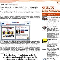 Youtube et le CFJ se lancent dans la campagne 2012
