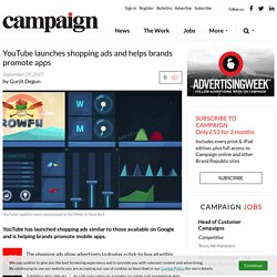 YouTube launches shopping ads and helps brands promote apps