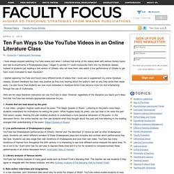 Ten Fun Ways to Use YouTube Videos in an Online Literature Class