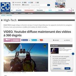 VIDEO. Youtube diffuse maintenant des vidéos à 360 degrés