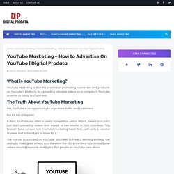 YouTube Marketing - How to Advertise On YouTube