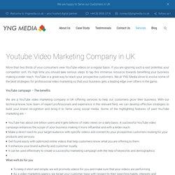 Youtube Video Marketing Company in UK– YNG Media