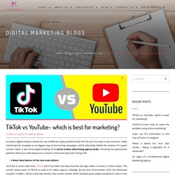 TikTok vs YouTube- which is best for marketing? - Marketing Crawlers