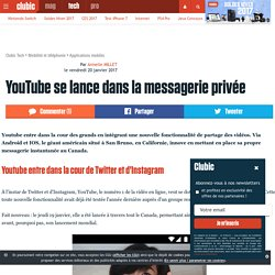 YouTube se lance dans la messagerie privée