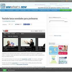 Youtube lanza novedades para profesores