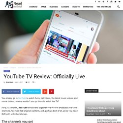 YouTube TV Goes Live officially: Review, YouTube TV Live - Read In Brief